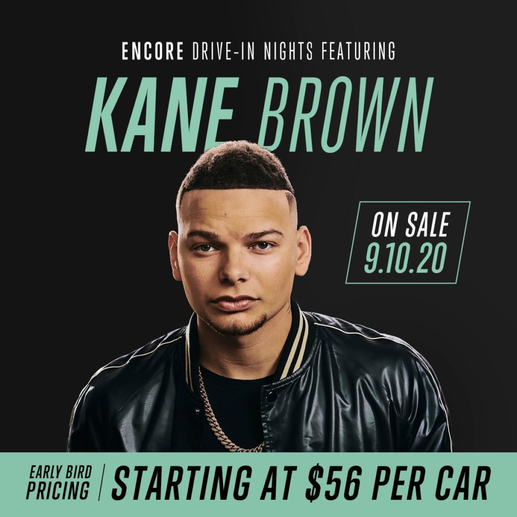 Encore Drive-In Nights featuring Kane Brown
